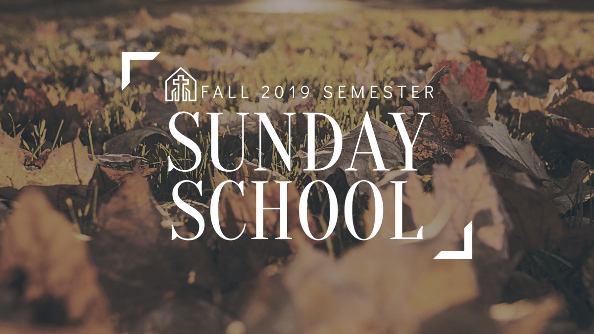 Sunday School - Fall 2019