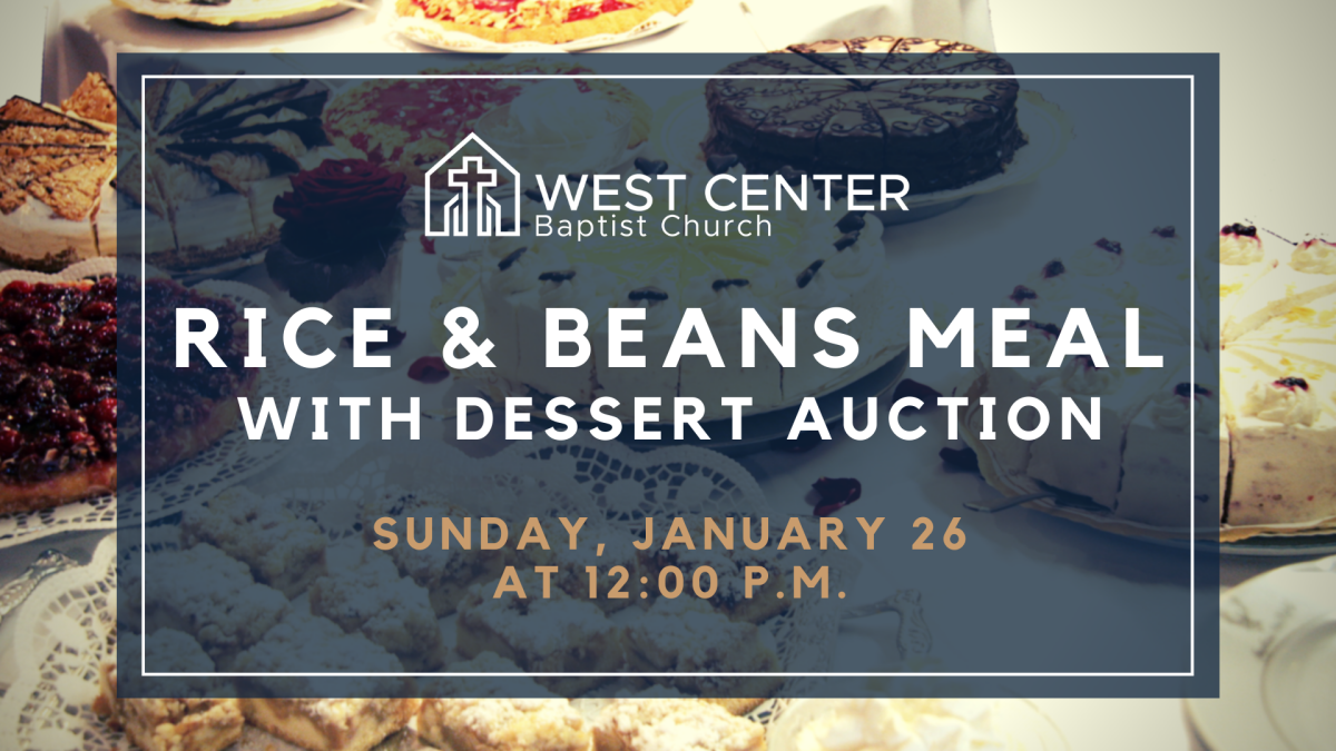 12:00 p.m. Rice & Beans Meal with Dessert Auction