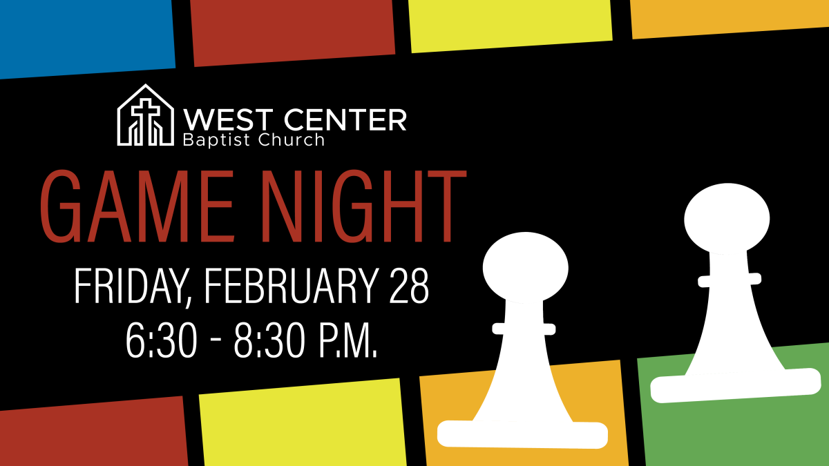 6:30 p.m. Church Game Night